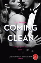 Coming Clean (The Monkey Business, Tome 3) by C.L. Parker