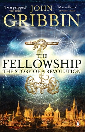 The Fellowship The Story of a Revolution