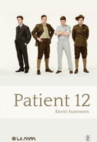 Patient 12 by Kevin Summers