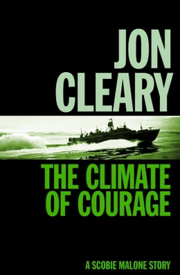 Book The Climate of Courage by Jon Cleary
