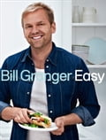9780007485215 - Bill Granger: Easy: 100 delicious dishes for every day - Buch