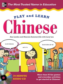 Book Play and Learn Chinese by Ana Lomba
