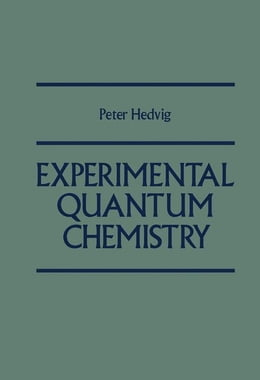Book Experimental Quantum chemistry by Hedvig, Peter
