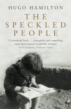 The Speckled People by Hugo Hamilton