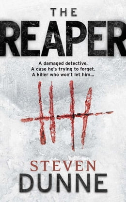 Book The Reaper by Steven Dunne
