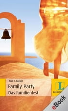 The Family Party - Das Familienfest: Das Familienfest by Ann E. Hacker