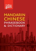 Collins Mandarin Chinese Phrasebook and Dictionary Gem Edition: Essential phrases and words (Collins Gem) by Collins Dictionaries
