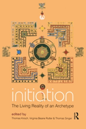 Initiation The Living Reality of an Archetype