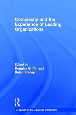 Book Complexity and the Experience of Leading Organizations by Stacey, Ralph D.