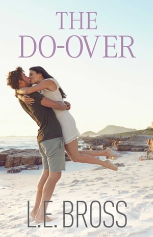 The Do-Over by L.E. Bross