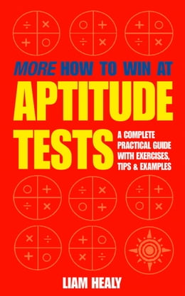Book More How to Win at Aptitude Tests by Liam Healy