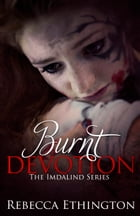 Burnt Devotion by Rebecca Ethington