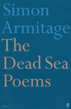 The Dead Sea Poems by Simon Armitage