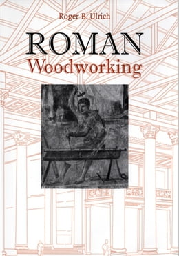 Book Roman Woodworking by Roger B. Ulrich