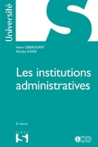Les institutions administratives by Henri Oberdorff