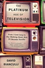 The Platinum Age of Television Cover Image