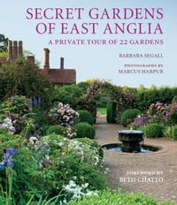 Secret Gardens of East Anglia