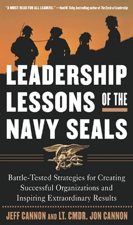 Book The Leadership Lessons of the U.S. Navy SEALS by Jeff Cannon