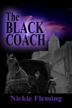 The Black Coach by Nickie Fleming