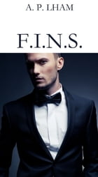 F.I.N.S. by A.P. LHAM