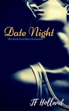 Date Night by JF Holland