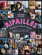 Ripailles: Traditional French Cuisine by Stephane Reynaud