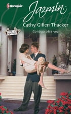 Contigo otra vez: Holly Springs (1) by CATHY GILLEN THACKER