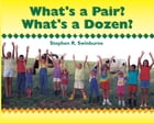 What's a Pair? What's a Dozen? by Stephen R. Swinburne