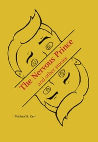 The Nervous Prince and Other Stories