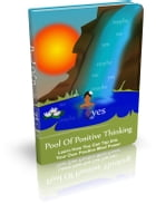 Pool Of Positive Thinking by Anonymous