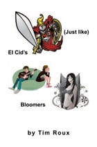 (Just like) El Cid's Bloomers by Tim Roux