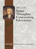 Some Thoughts Concerning Education 4f27b934-4eed-4ba1-9ccf-01fd281860dc