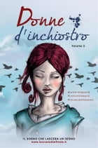 Donne d'inchiostro - Volume 3 by AA. VV.