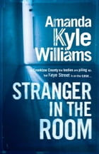 Stranger In The Room by Amanda Williams