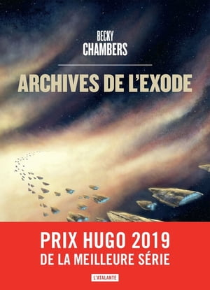 Archives de l'exode: Les Voyageurs, T3 by Becky Chambers