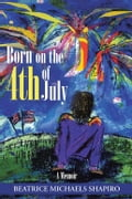 Born on the 4Th of July bf25b380-36df-4241-99e0-5fc74fc05d23