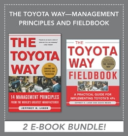 Book The Toyota Way: Management Principles and Fieldbook (EBOOK) by Jeffrey Liker