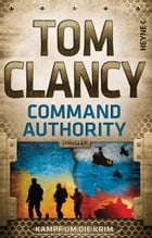 Command Authority: Thriller by Tom Clancy