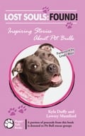 Lost Souls: FOUND! Inspiring Stories About Pit Bulls d5a28b0d-211f-43aa-b2a8-a60cab681422