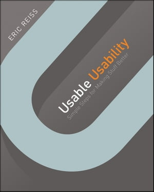 Usable Usability Simple Steps for Making Stuff Better