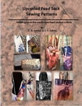 Upcycled Feed Sack Sewing Patterns (Crafts & Hobbies Home & Garden) photo