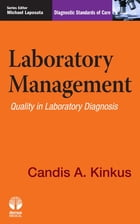 Laboratory Management: Quality in Laboratory Diagnosis