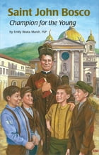 Saint John Bosco by Emily Beata Marsh FSP