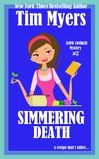 Simmering Death by Tim Myers