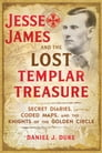Jesse James and the Lost Templar Treasure Cover Image