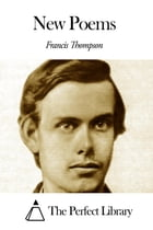 New Poems by Francis Thompson