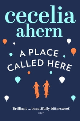 Book A Place Called Here by Cecelia Ahern