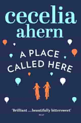 A Place Called Here by Cecelia Ahern