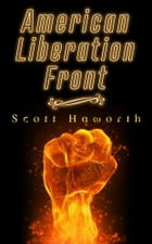 American Liberation Front by Scott Haworth