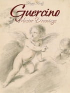 Guercino: Master Drawings by Blagoy Kiroff